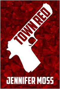 Town Red by Jennifer Moss